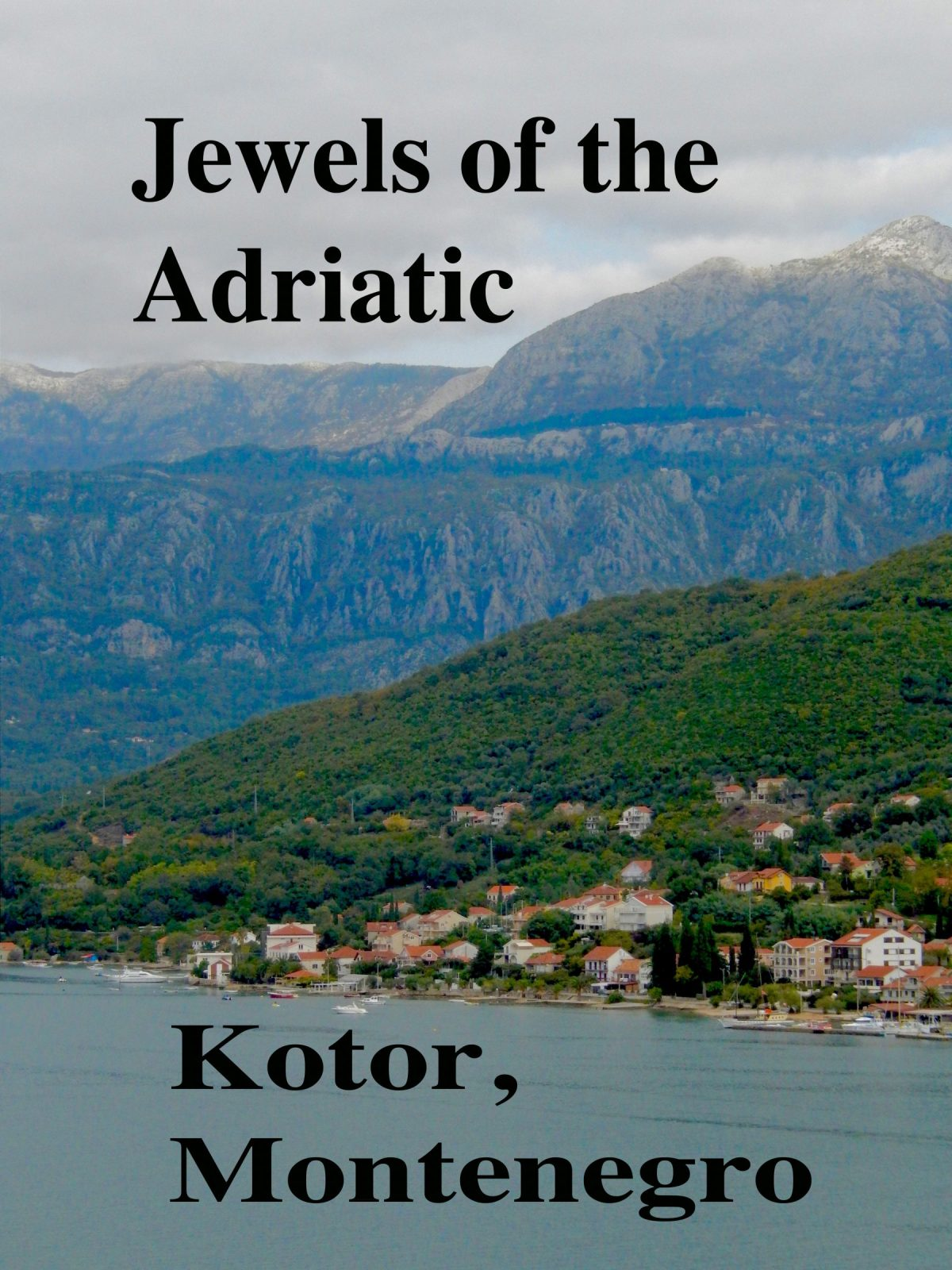 The Old Port City of Kotor,Montenegro