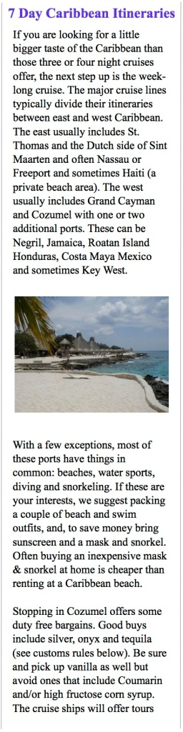 The Caribbean is one of cruising's favorite itineraries.
