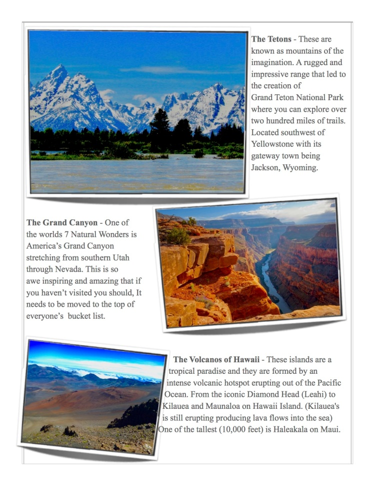 Featured here are the Teton Mountain range, the Grand Canyon a Natural Wonder of the World, and the volcanoes of Hawaii.