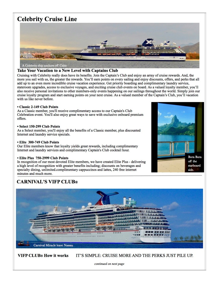 Celebrity and Carnival Cruise Lines frequent cruising programs.