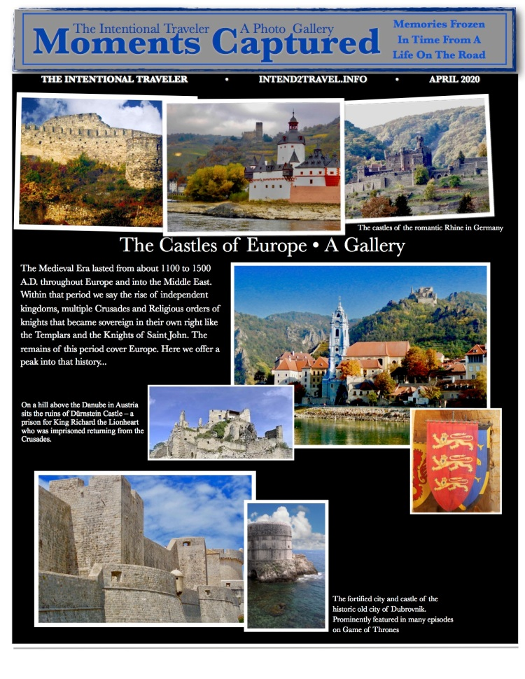 castles of the romantic Rhine and Danube and historic Dubrovnik.