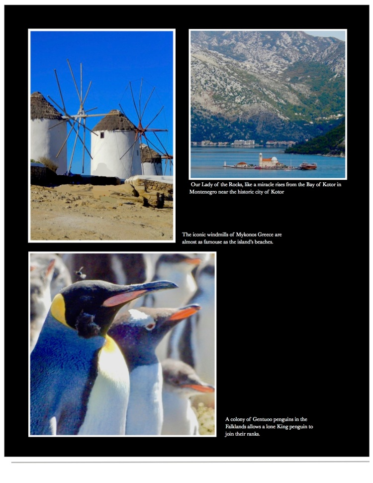 Mykonos, Kotor and penguins in the Falklands.