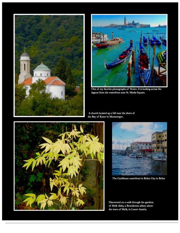images from the road including from Kotor, Venice, Melk Abby, Belize