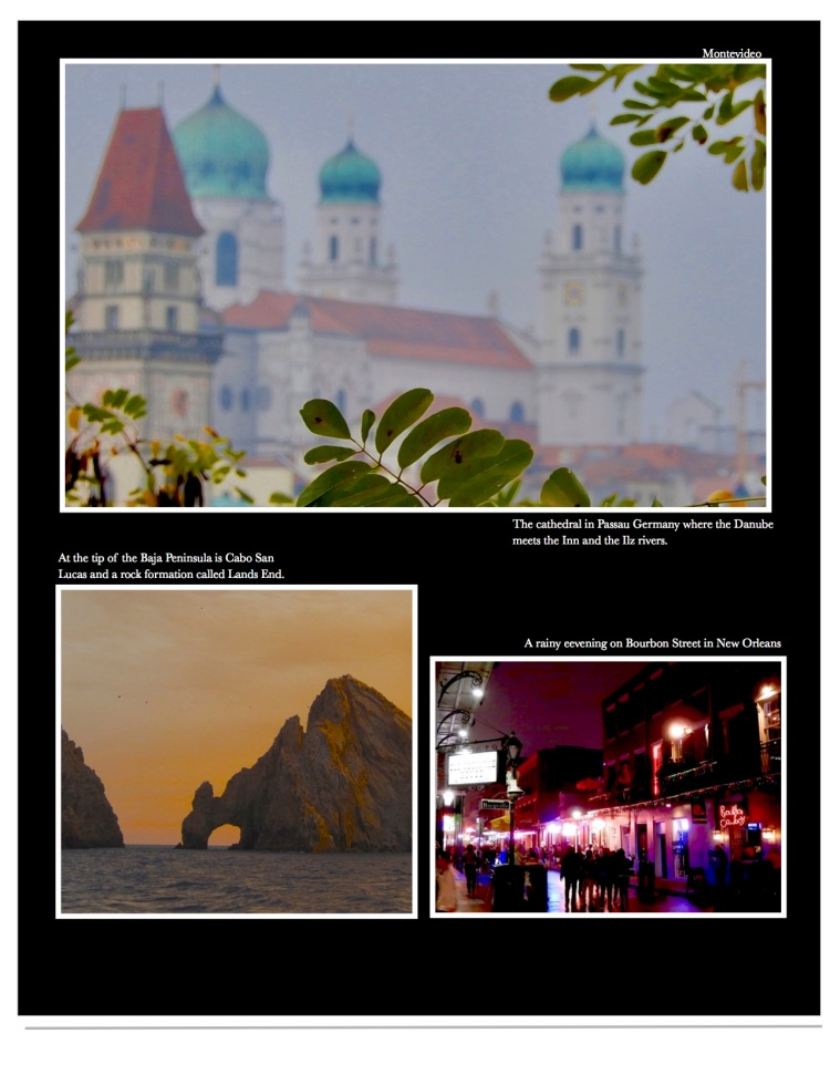 images from the road including  Passau, Cabo San Lucas, Bourbon Street