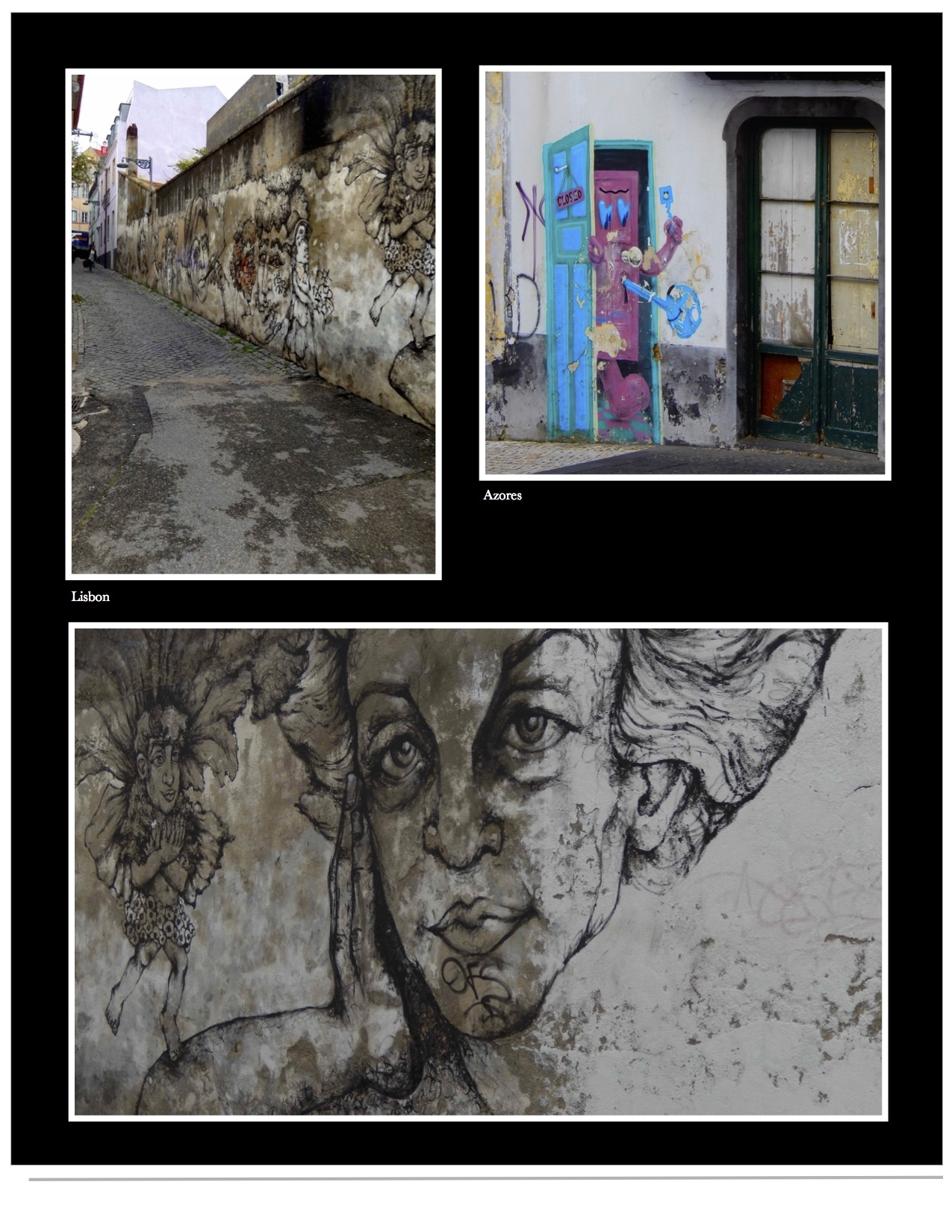 Street art in Lisbon and the Azores.