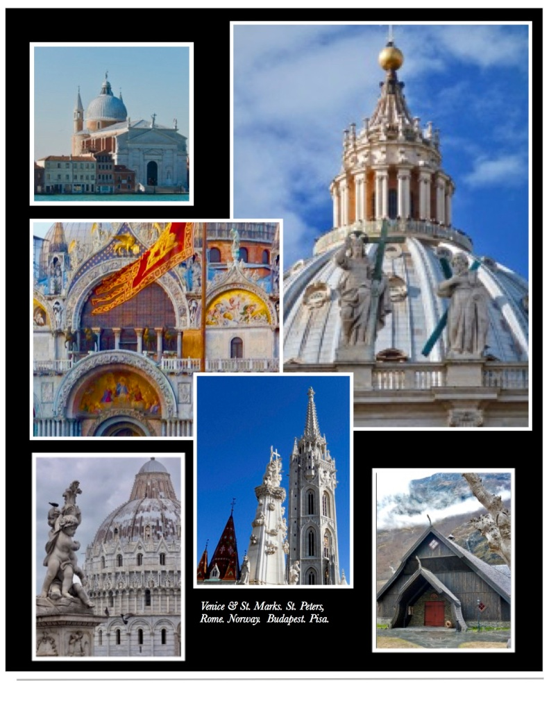 Featuring churches in Europe from Venice, Rome, Pisa and Budapest.