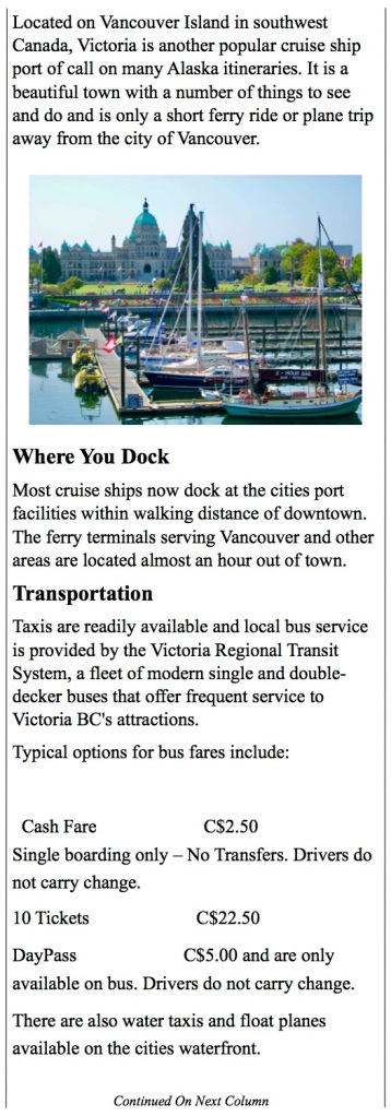 Victoria harbor, public transportation and numerous attractions.